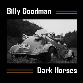 Billy Goodman - Dark Horses